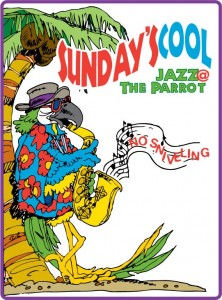 Jazz every sunday afternoon at the green parrot