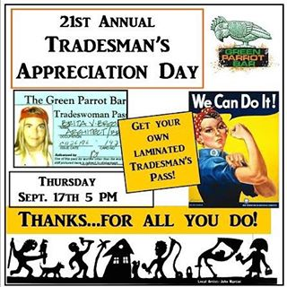 The Green Parrot will celebrate their 21th Annual tradesman's Appreciation Day on Thursday, September 17th beginning at 5 p.m. More than two decades ago, great American sculptor John Martini, whose Key West studio was just around the corner from The Green Parrot, would frequent The Parrot to quench his thirst after long, late-night sessions creating metal sculptures. He came, too, looking to recruit for his projects some of the able-bodied, often elusive skilled tradesmen known to take their afternoon breaks over frosty libations at the Parrot. One of the things that came out of Martini's search for skilled laborers was the creation and eventual installation, in 1994 of an 8-foot iron sculpture that still hangs in The Green Parrot entitled, Where's Jimbo and the Other Giants of the Building Trade?. Featuring abstract figures with a plumber's wrench, a carpenter, electrician, female painter, and a roofer, it has, over time, recognizably become what the Parrot oft represents — a bar that has been