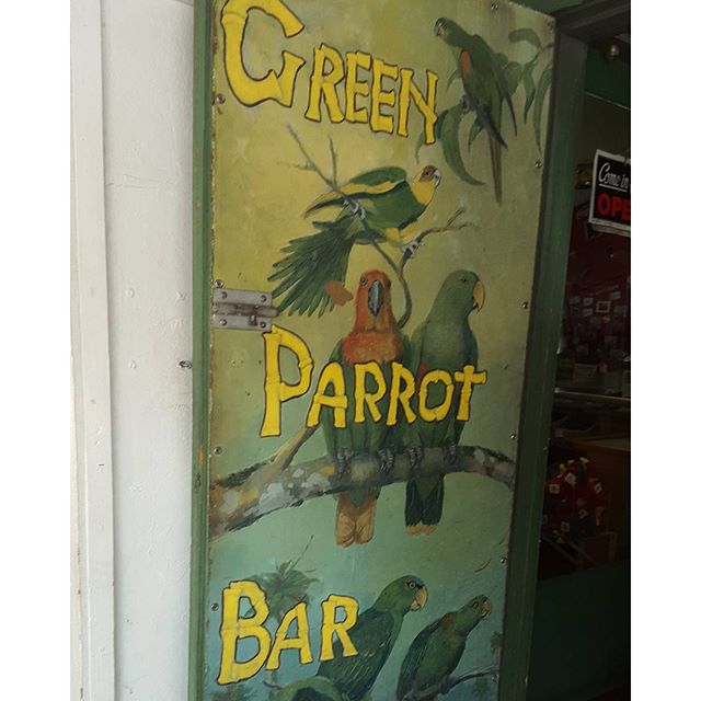 #snorris226fav #notouristshere #greenparrotbar #oldkeywest #aintgonnachange