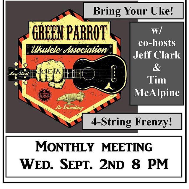 Green Parrot Ukulele Association Meeting tonight at 8. Time to get your Uke on! #greenparrotbar #greenparrotukuleleassociation #ukulele @ukelifeco