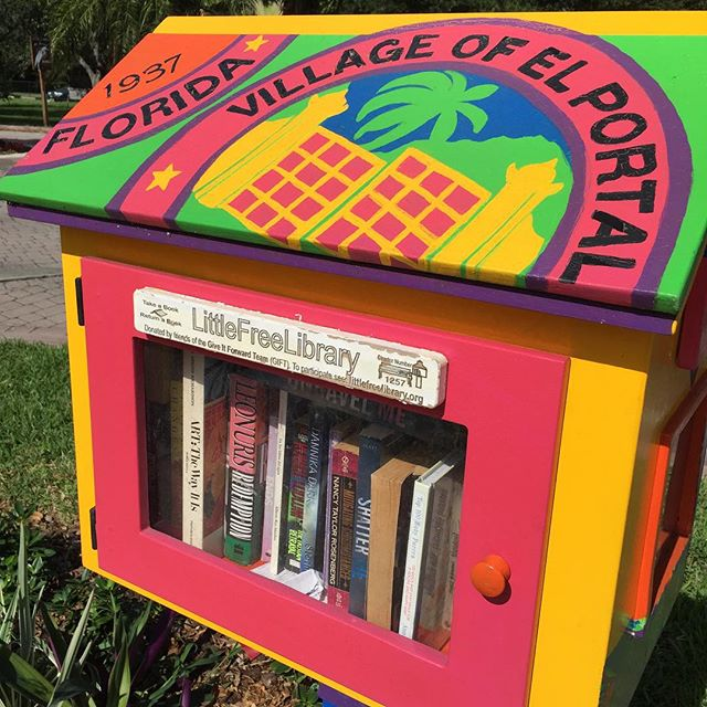 The Little Free Library in the village of El Portal in Miami-Dade. Lovely inscription in the back side reads: