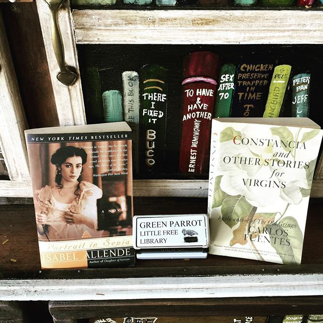 Two new additions  to Little Free Library's Latin American Fiction section  this morning, Isabel Allende and Carlos Fuentes. Thinking Melody Cooper. Thanks Mel. #greenparrotbar #greenparrotlittlefreelibrary #littefreelibrary #takeabookleaveabook #isabelallende #carlosfuentes #latinamericanfiction